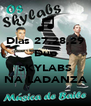 Dias 27,28,29 Duo  SKYLABS NA LADANZA - Personalised Poster A4 size