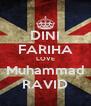 DINI FARIHA LOVE Muhammad RAVID - Personalised Poster A4 size