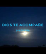 DIOS TE ACOMPAÑE SIEMPRE   - Personalised Poster A4 size
