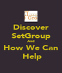 Discover SetGroup And How We Can  Help - Personalised Poster A4 size