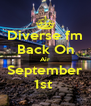 Diverse fm Back On Air September 1st  - Personalised Poster A4 size
