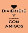 DIVIERTETE Y CELEBRA CON AMIGOS - Personalised Poster A4 size