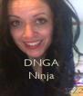 DNGA Ninja - Personalised Poster A4 size