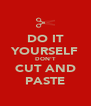 DO IT YOURSELF DON'T CUT AND PASTE - Personalised Poster A4 size