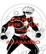DO NOT KEEP CALM PORQUE TA ACABANDO - Personalised Poster A4 size