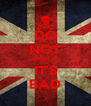 DO NOT SMOOK IT'S BAD - Personalised Poster A4 size
