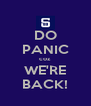DO PANIC coz WE'RE BACK! - Personalised Poster A4 size