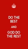 DO THE BEST AND GOD DO THE REST - Personalised Poster A4 size