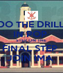 DO THE DRILL IN POP  STEP ON THE FINAL STEP  JOIN IMA  - Personalised Poster A4 size