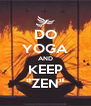 "DO YOGA AND KEEP ""ZEN"" - Personalised Poster A4 size"