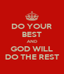 DO YOUR BEST AND GOD WILL DO THE REST - Personalised Poster A4 size