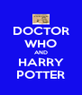 DOCTOR WHO AND HARRY POTTER - Personalised Poster A4 size