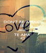 DON'T BE AFRAID  SE  JESUS  TE AMA! <3 - Personalised Poster A4 size