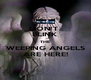 DON'T  BLINK THE WEEPING ANGELS ARE HERE! - Personalised Poster A4 size