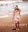 DON'T CALM BECAUSE THIS IS TAYLOR SWIFT  - Personalised Poster A4 size