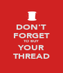DON'T FORGET TO BUY YOUR THREAD - Personalised Poster A4 size