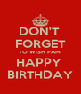 DON'T  FORGET TO WISH PAM  HAPPY  BIRTHDAY - Personalised Poster A4 size