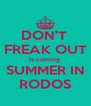 DON'T  FREAK OUT is coming  SUMMER IN RODOS - Personalised Poster A4 size