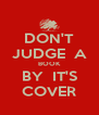DON'T JUDGE  A BOOK BY  IT'S COVER - Personalised Poster A4 size