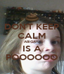 DON'T KEEP CALM ABIGAIL IS A POOOOOO - Personalised Poster A4 size