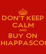 DON'T KEEP CALM AND BUY ON ACCHIAPPASCONTI.it - Personalised Poster A4 size