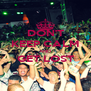 DON'T KEEP CALM AND GET LOST  - Personalised Poster A4 size