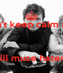 don't keep calm and    Kill muse haters - Personalised Poster A4 size