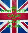 DON'T KEEP CALM AND LOVE AC-DC - Personalised Poster A4 size