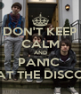 DON'T KEEP CALM AND PANIC  AT THE DISCO - Personalised Poster A4 size
