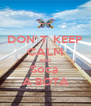DON' T  KEEP CALM AND Soca  A BOTA - Personalised Poster A4 size