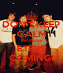 DON'T KEEP CALM BECAUSE BTR IS COMING! - Personalised Poster A4 size