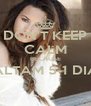 DON'T KEEP CALM BECAUSE FALTAM 5-1 DIAS  - Personalised Poster A4 size