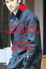 DON'T KEEP CALM BECAUSE IT'S  ZAYN'S  BIRTHDAY! - Personalised Poster A4 size