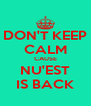 DON'T KEEP CALM CAUSE NU'EST IS BACK - Personalised Poster A4 size