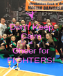 Don't Keep Calm & Cheer for FIGHTERS! - Personalised Poster A4 size