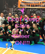 Don't Keep Calm & Cheer  ON!!! - Personalised Poster A4 size