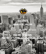 DON'T KEEP CALM JOIN NEW YORK  NEW YORK LOUNGE BAR - Personalised Poster A4 size