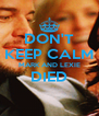 DON'T KEEP CALM MARK AND LEXIE DIED  - Personalised Poster A4 size