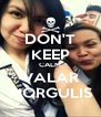 DON'T KEEP CALM VALAR MORGULIS - Personalised Poster A4 size