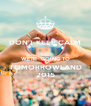 DON'T KEEP CALM  WE'RE  GOING TO TOMORROWLAND 2015 - Personalised Poster A4 size