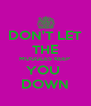 DON'T LET THE MUGGLES KEEP  YOU  DOWN - Personalised Poster A4 size