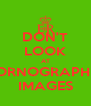 DON'T LOOK AT PORNOGRAPHIC IMAGES - Personalised Poster A4 size