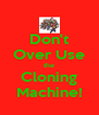 Don't Over Use the Cloning Machine! - Personalised Poster A4 size