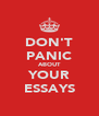 DON'T PANIC ABOUT YOUR ESSAYS - Personalised Poster A4 size