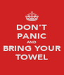 DON'T PANIC AND BRING YOUR TOWEL - Personalised Poster A4 size