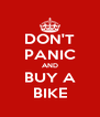 DON'T PANIC AND BUY A BIKE - Personalised Poster A4 size