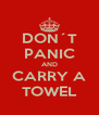DON´T PANIC AND CARRY A TOWEL - Personalised Poster A4 size