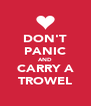 DON'T PANIC AND CARRY A TROWEL - Personalised Poster A4 size