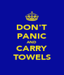 DON'T PANIC AND CARRY TOWELS - Personalised Poster A4 size