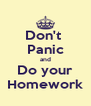Don't  Panic and Do your Homework - Personalised Poster A4 size
